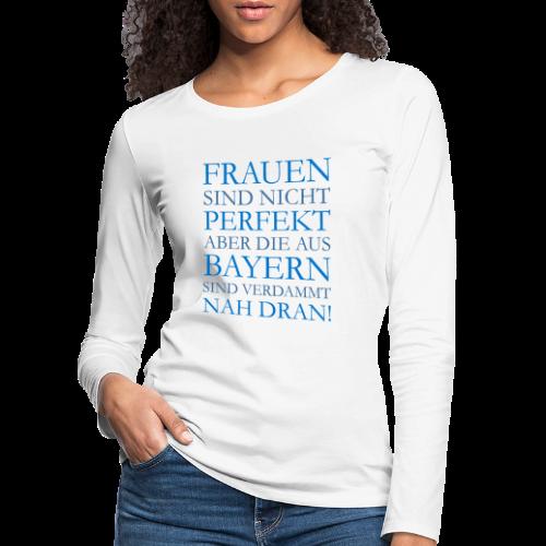 Frauen aus Bayern (Blau) Langarmshirt - Frauen Premium Langarmshirt
