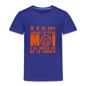 Pas choisi d'être moi...juste eu de la chance - T-shirt Premium Enfant