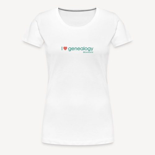 T-shirt qualité supérieure femme - I love genealogy - T-shirt Premium Femme