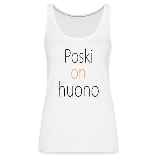 Poskitoppi - Women's Premium Tank Top
