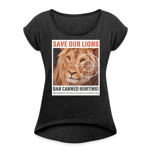Global March for Lions Ladies Tee - Women's T-Shirt with rolled up sleeves
