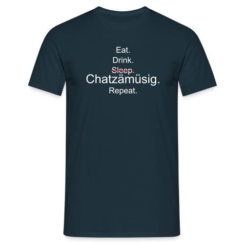 T-Shirt Eat. Drink. Sleep. Chatzämüsig. Repeat. (navy) - Männer T-Shirt