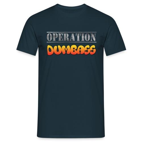 Men's Operation Dumbass T-Shirt - Men's T-Shirt