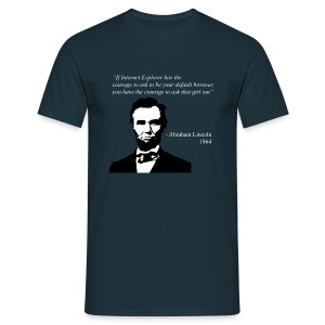 Abraham Lincoln Quote - Men's T-Shirt
