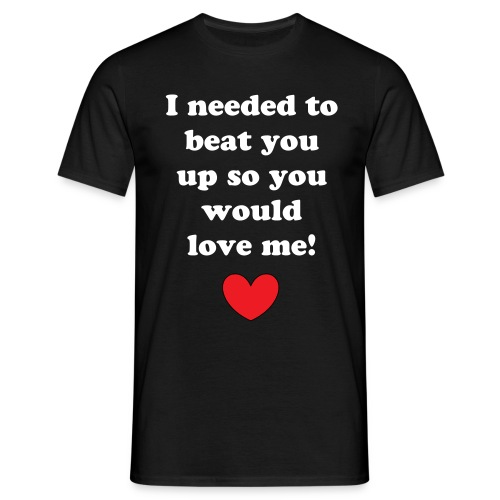 Love me (M) White Text - Men's T-Shirt
