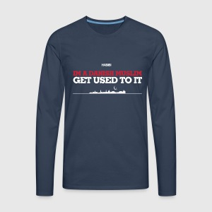IM A DANISH MUSLIM - GET USED TO IT - Herre premium T-shirt med lange ærmer