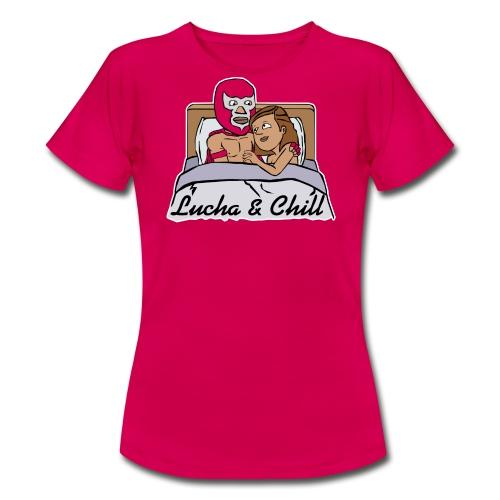 Lucha & Chill (Women) - Women's T-Shirt