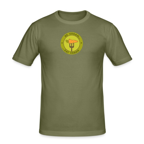 Be Vegan-Eat Vegan olive - Männer Slim Fit T-Shirt