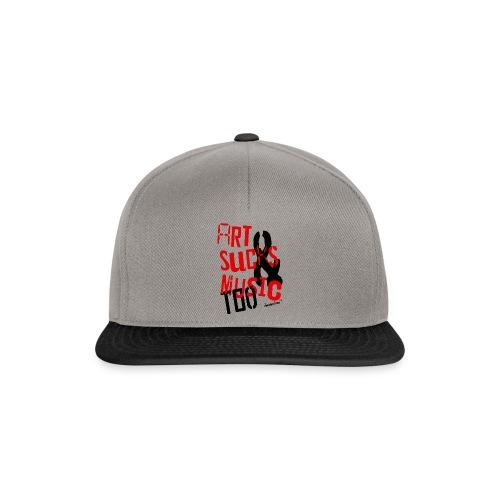Art Sucks and Music too - Snapback Cap