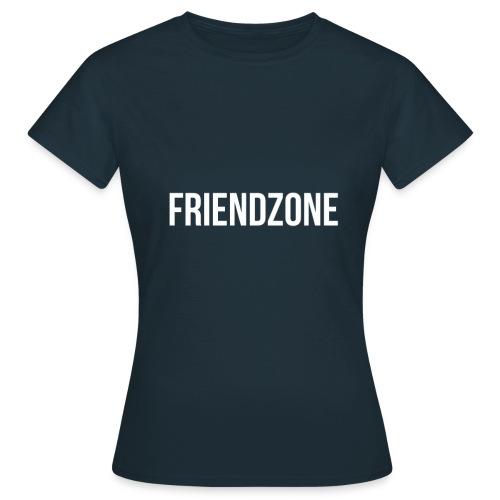 Friendzone - T-shirt Femme