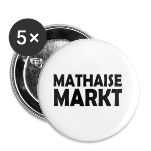 Buttons Mathaisemarkt LIMITIERT - Buttons klein 25 mm