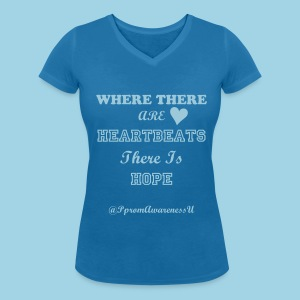V Neck Where There Are Heartbeats There Is Hope - Women's Organic V-Neck T-Shirt by Stanley & Stella