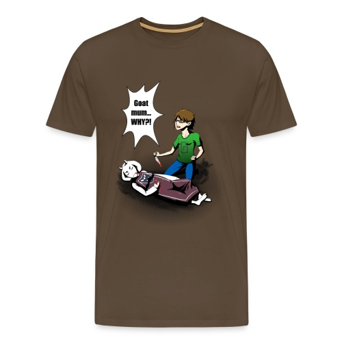 Goat Mum why?! Mens T-Shirt - Men's Premium T-Shirt
