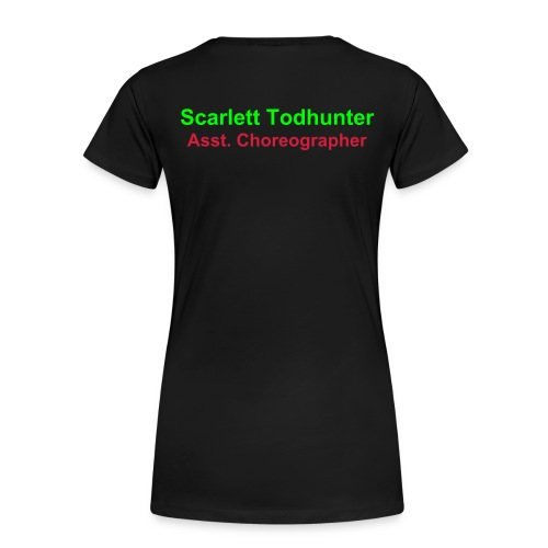 Asst. Choreographer - LSOH Womens fitted T-Shirt with Name on back. - Women's Premium T-Shirt