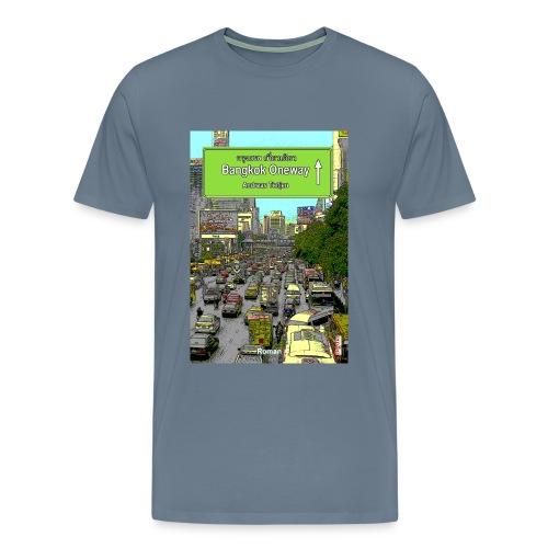 Männer Premium T-Shirt Bangkok Oneway, Blaugrau - Männer Premium T-Shirt