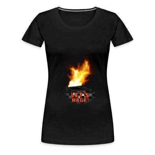 Let's Rage (Womens Shirt) - Women's Premium T-Shirt