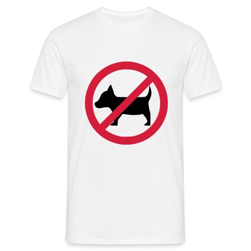 No dogs! - Anti-Hunde-Shirt - Männer T-Shirt