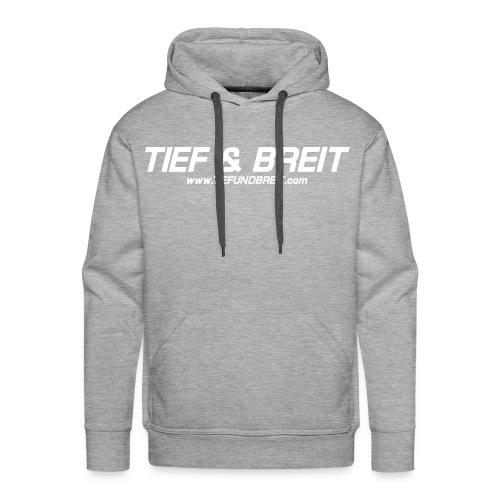 Tief & Breit Logo White Hoodie - Männer Premium Hoodie