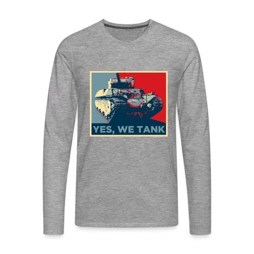 World of Tanks Yes, We Tank Männer Langarmshirt - Men's Premium Longsleeve Shirt