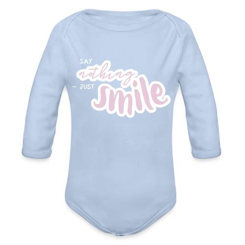 Say nothing - just smile | Babybody  - Baby Bio-Langarm-Body