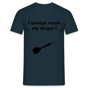 Tshirt Flèche I always reach my target - T-shirt Homme