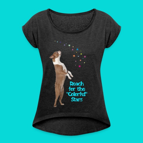 Reach for the Stars - Frauen T-Shirt mit gerollten Ärmeln