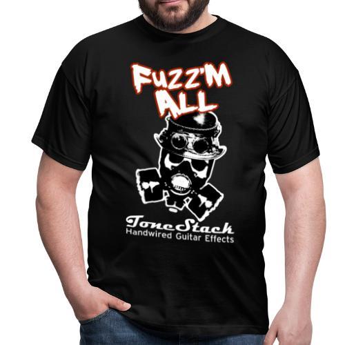 Men's Fuzz 'm all shirt - Men's T-Shirt