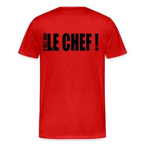 Tee shirt premium Homme! C'est moi le chef! - T-shirt Premium Homme