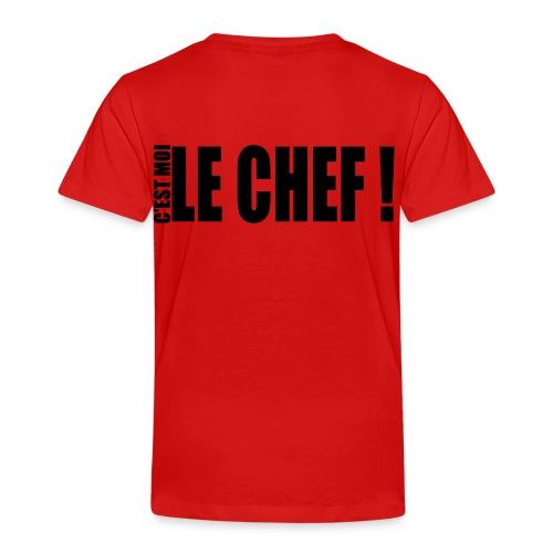 Tee shirt Enfants! C'est moi le chef! - T-shirt Premium Enfant