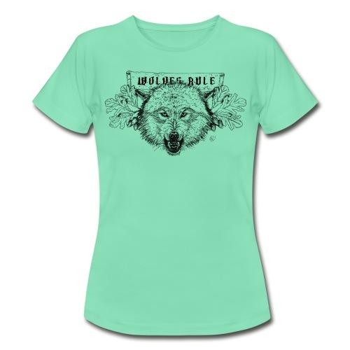 Women's shirt Wolves Rule - Women's T-Shirt