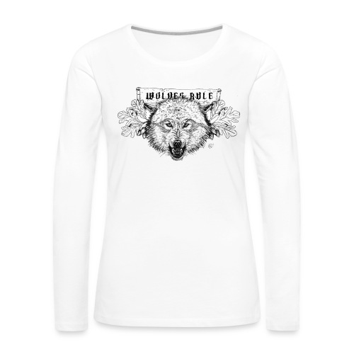 Women's long shirt Wolves Rule - Women's Premium Longsleeve Shirt