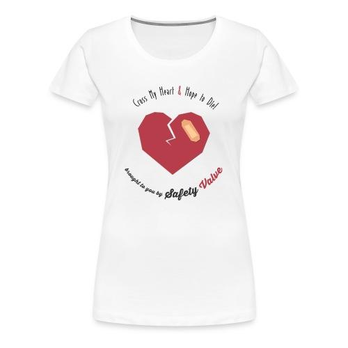 Cross My Heart & Hope To Die - Women's Premium T-Shirt