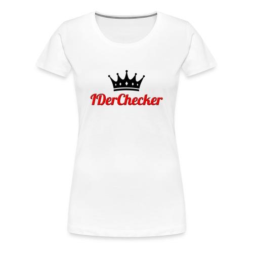 IDerChecker Tshirt - Frauen Premium T-Shirt