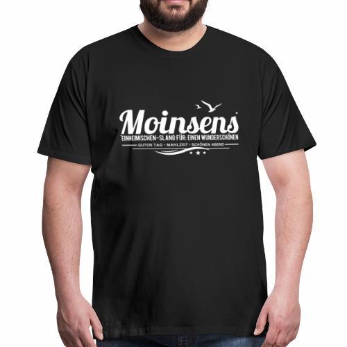 Moinsens - Männer-Shirt - bis 5 XL - Männer Premium T-Shirt