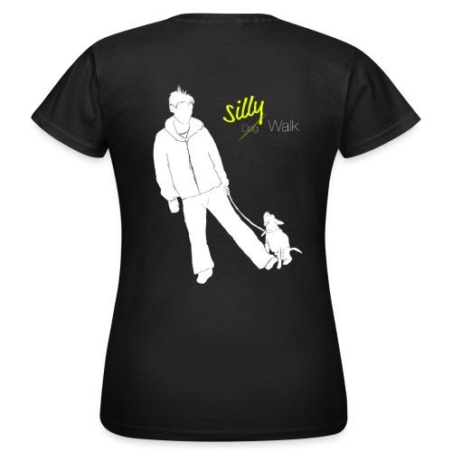 Silly Dogwalk - Frauen T-Shirt