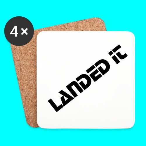 coasters landed it - Coasters (set of 4)