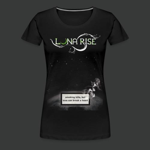 Luna Rise - Smoking - Frauen Premium T-Shirt