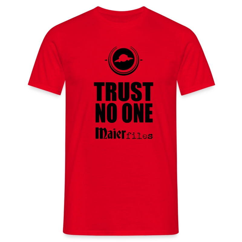 Trust No One! - T-shirt Homme