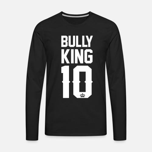 Bully-King - Männer Premium Langarmshirt