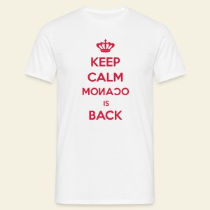 Keep Calm Monaco is Back - T-shirt Homme