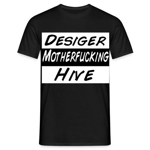 Desiger Motherfucking Hive Shirt Male - Männer T-Shirt