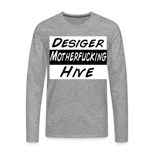 Desiger Motherfucking Hive Pullover Male/Female - Männer Premium Langarmshirt