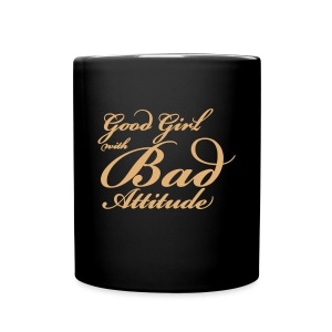 Good Girl Bad Attitude - Full Colour Mug