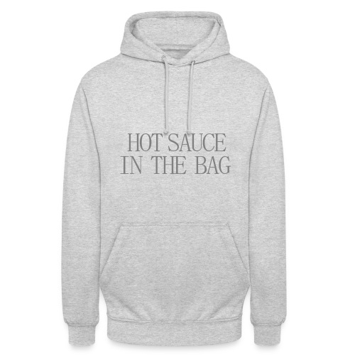 Hot sauce in the bag - Hoodie - Sweat-shirt à capuche unisexe