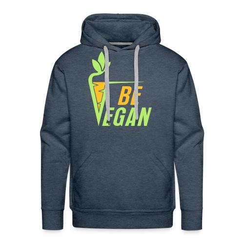 Pullover Be Vegan - Männer Premium Hoodie