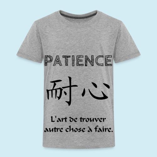 Patience - T-shirt Premium Enfant