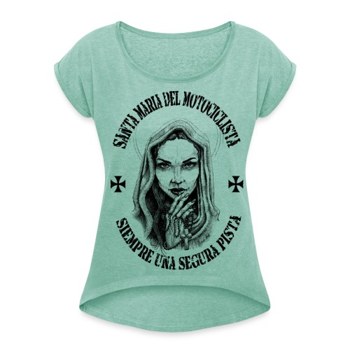 santa strada - Frauen T-Shirt mit gerollten Ärmeln