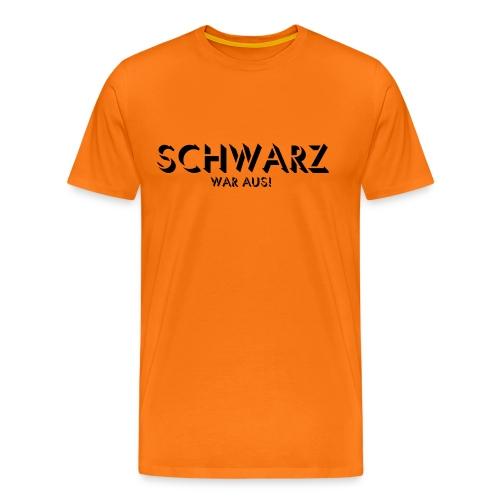 Schwarz war aus / ausverkauft - Männer Premium T-Shirt