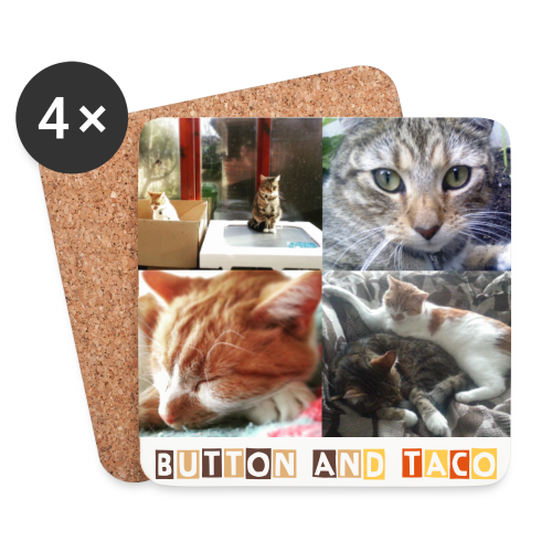 Cat Coasters - Button and Taco - Coasters (set of 4)