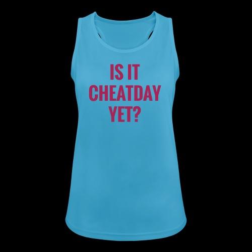 IS IT CHEATDAY YET? - Frauen Tank Top atmungsaktiv